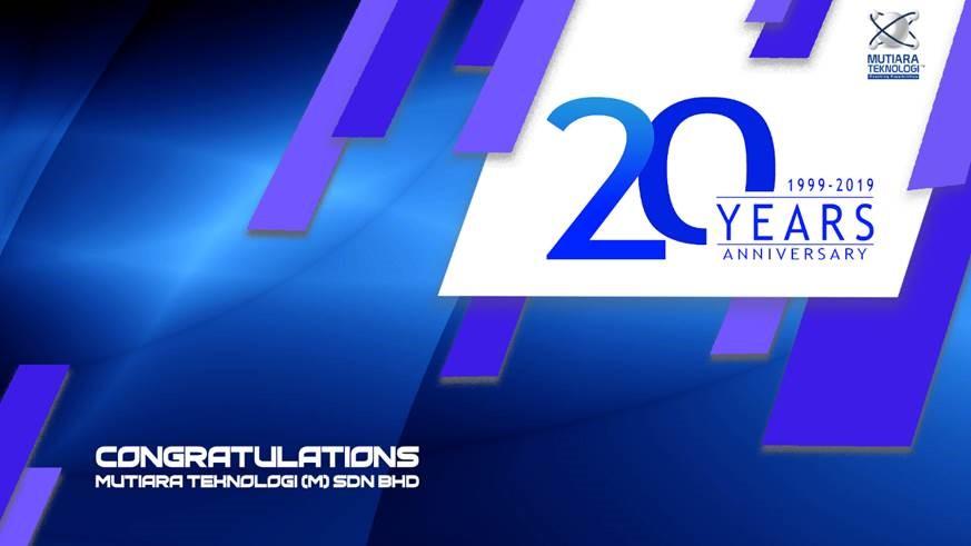 Happy 20th Anniversary Mutiara Teknologi!